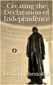 Cover, Creating the Declaration of Independence