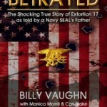 Betrayed: The Shocking Story of Extortion 17