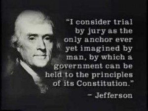TrialByJury Jefferson Quote