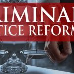 The Case For Criminal Justice Reform